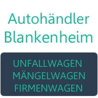 Blankenheim Gebrauchtwagen Ankauf